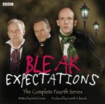 Bleak Expectations : The Complete Fourth Series - Mark Evans