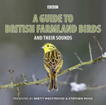 Guide to British Farmland Birds and Their Sounds - Brett Westwood