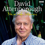 David Attenborough's New Life Stories : New Life Stories - Sir David Attenborough