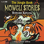 The Jungle Book : Mowgli Stories - Rudyard Kipling
