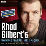 Rhod Gilbert's Bulging Barrel of Laughs : Mark Watson - .