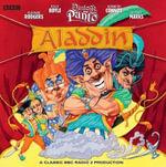 Aladdin (Vintage BBC Radio Panto) : Vintage BBC Radio - Various Authors