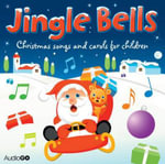 Jingle Bells : Christmas Songs and Carols for Children