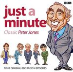 Just a Minute : Peter Jones Classics - Ian Messiter