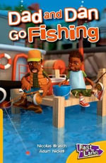 Dad and Dan Go Fishing Fast Lane Yellow Fiction - Nicolas Brasch