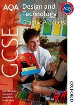 AQA GCSE Design and Technology : Graphic Products - Keith Richards