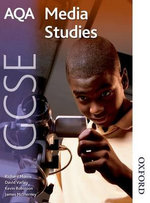 AQA GCSE Media Studies : Student's Book - Richard Morris
