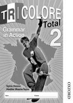 Tricolore Total 2 Grammar in Action (x8) : Copymasters and Assessment Stage 2 - Sylvia Honnor