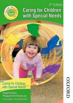 Good Practice in Caring for Children with Special Needs - Margaret O'Donovan