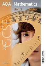 New AQA GCSE Mathematics Unit 3 Higher : Students' Book - Paul Winters