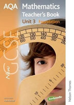 New AQA GCSE Mathematics Unit 3 Foundation Teacher's Book : New GCSE - Paul Winters