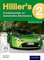Hillier's Fundamentals of Automotive Electronics : book 2 - Alma Hillier