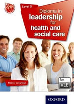 Diploma in Leadership for Health and Social Care Level 5 VLE (MOODLE) - Eleanor Langridge