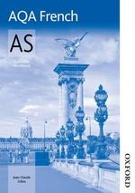 AQA AS French Grammar Workbook : The Cure for the Sexual Blahs - Jean-Claude Campbell