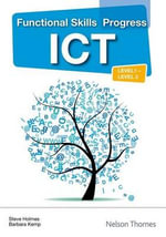 Functional Skills Progress ICT Level 1 - Level 2 CD-ROM - Craig Fraser