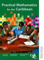 Practical Mathematics for the Caribbean CXC - Alexander Bourne
