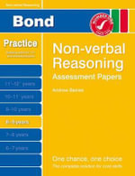 Bond Assessment Papers : 8-9 Years: Bond Assessment Papers Non-Verbal Reasoning 8-9 Yrs - Andrew Baines