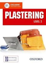 Plastering Level 3 Diploma Student Book : Level 3 diploma