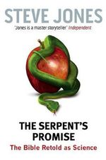 The Serpent's Promise - Professor Steve Jones