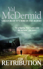 The Retribution : Tony Hill / Carol Jordan Series : Book 7 - Val McDermid