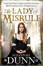The Lady of Misrule - Suzannah Dunn