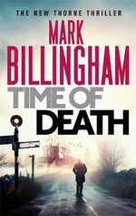 Time of Death : Order Now For Your Chance to Win! - Mark Billingham
