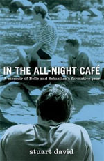 In the All Night Cafe - Stuart David
