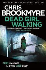 Dead Girl Walking - Christopher Brookmyre