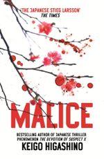 Malice - Keigo Higashino