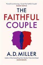 The Faithful Couple - A. D. Miller