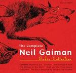 The Ultimate Neil Gaiman Audio Collection - Neil Gaiman