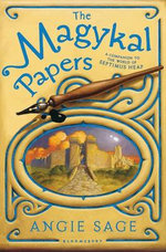 The Magykal Papers : Septimus Heap :   - Angie Sage