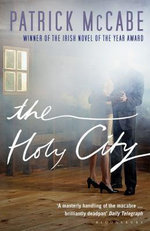 The Holy City - Patrick McCabe
