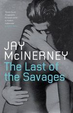 The Last of the Savages - Jay McInerney