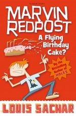 A Flying Birthday Cake? : Marvin Redpost New Series : Book 6 - Louis Sachar