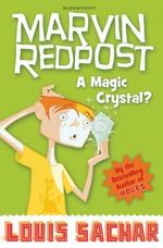 A Magic Crystal? : Marvin Redpost New Series : Book 8 - Louis Sachar