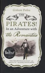 The Pirates! In an Adventure with the Romantics - Gideon Defoe