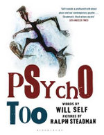 Psycho Too - Will Self