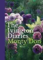 The Ivington Diaries - Monty Don