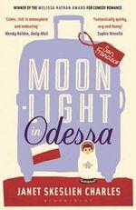 Moonlight in Odessa - Janet Skeslien Charles