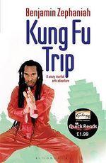 Kung Fu Trip - Benjamin Zephaniah