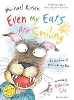 Even My Ears are Smiling - Michael Rosen