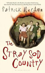 The Stray Sod Country - Patrick McCabe