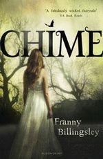 Chime :  Rejacketed - Franny Billingsley