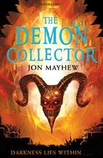 The Demon Collector - Jon Mayhew