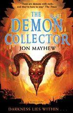 The Demon Collector - Jon Mayhew