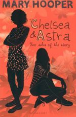 Chelsea and Astra - Mary Hooper