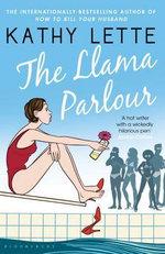 The Llama Parlour - Kathy Lette