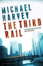 The Third Rail - Michael Harvey