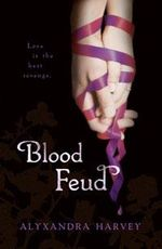 Blood Feud : Drake Chronicles Series : Book 2 - Alyxandra Harvey